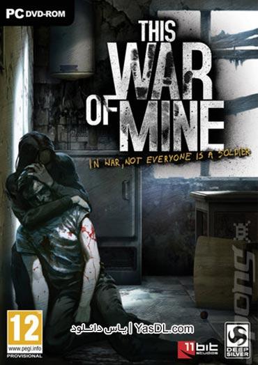 دانلود بازی فوق العاده This War of Mine 2.0.2 برای PC