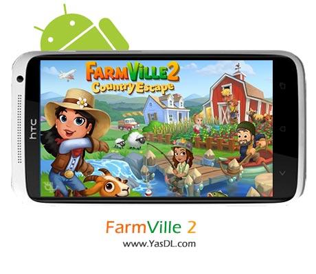 دانلود بازی FarmVille 2: Country Escape برای اندروید + پول بی نهایت