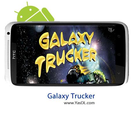 دانلود بازی Galaxy Trucker v1.0.2 برای اندروید