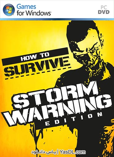 دانلود بازی How to Survive Storm Warning Edition برای PC