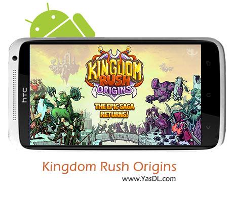 دانلود بازی Kingdom Rush Origins v1.0.2 برای اندروید + پول بی نهایت