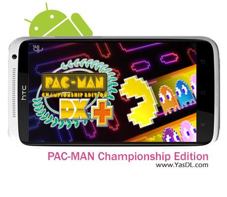 دانلود بازی PAC-MAN Championship Edition v1.1.2 برای اندروید