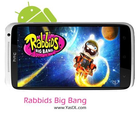 دانلود بازی Rabbids Big Bang v1.1.0 برای اندروید
