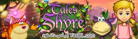 دانلود بازی کم حجم Tales of the Shyre برای کامپیوتر
