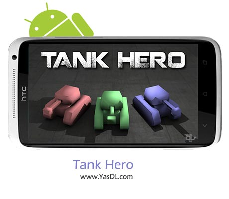 دانلود بازی Tank Hero v1.5.8 برای اندروید + نسخه پول بی نهایت