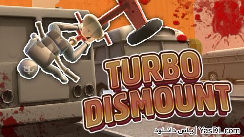 دانلود بازی کم حجم Turbo Dismount برای کامپیوتر