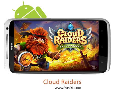 دانلود بازی Cloud Raiders v5.1.1 برای اندروید