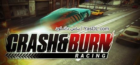 دانلود بازی کم حجم Crash and Burn Racing برای PC