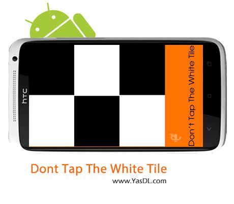 دانلود بازی Don't Tap The White v2.1.2 برای اندروید