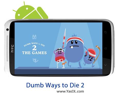 دانلود بازی Dumb Ways to Die 2: The Games 1.5.1 برای اندروید + نسخه Unlocked