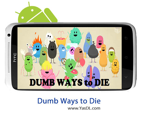Dumb Ways To Die 33.0 Game For Android + Infinite Version