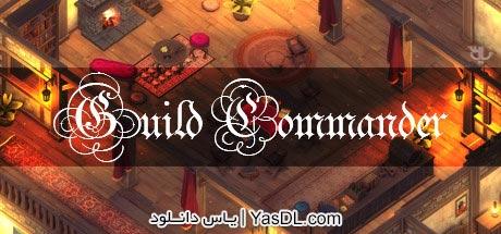دانلود بازی Guild Commander برای PC