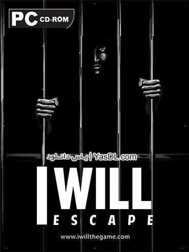 دانلود بازی I Will Escape برای PC
