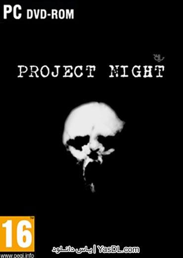دانلود بازی Project Night برای PC