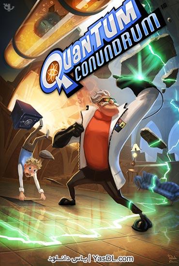 دانلود بازی Quantum Conundrum Complete برای PC