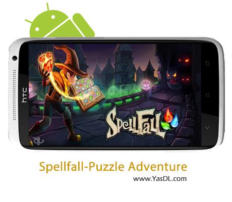 دانلود بازی Spellfall-Puzzle Adventure 1.5.0 برای اندروید + پول بی نهایت