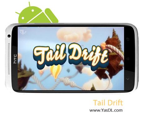 دانلود بازی Tail Drift v1.01.1560.618 برای اندروید + پول بی نهایت