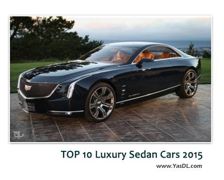 دانلود کلیپ 10 اتومبیل لوکس جهان در سال 2015