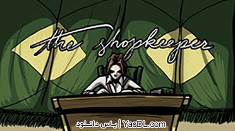 دانلود بازی کم حجم The Shopkeeper برای PC