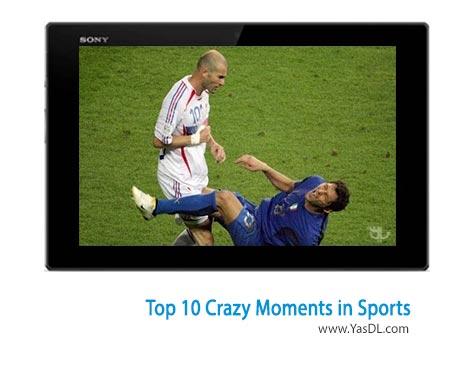 دانلود کلیپ 10 صحنه برتر دیوانه وار در ورزش