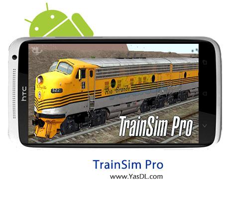 دانلود بازی Train Sim Pro برای اندروید
