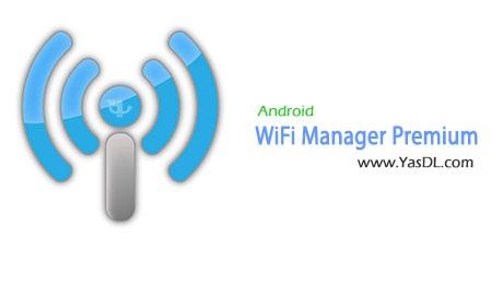 دانلود WiFi Manager Premium 3.2.2 - برنامه مدیریت وای فای برای اندروید