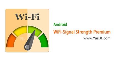 دانلود WIFI Signal Strength Premium 9.2.5 - بررسی قدرت سیگنال Wi-Fi برای اندروید