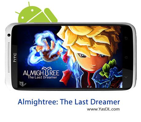 دانلود بازی Almightree: The Last Dreamer v1.3 برای اندروید