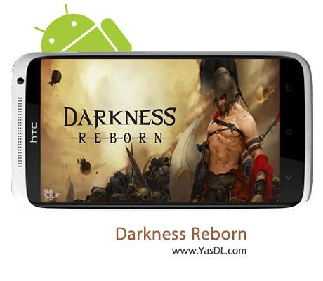 دانلود بازی Darkness Reborn v1.1.2 برای اندروید