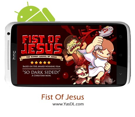 دانلود بازی Fist Of Jesus v1.2 برای اندروید
