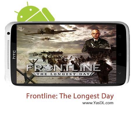 دانلود بازی Frontline: The Longest Day v1.1 برای اندروید