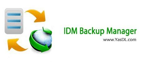 دانلود IDM Backup Manager v0.9.7 پشتیبان گیری از دانلود های نیمه تمام در IDM