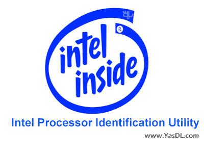 دانلود Intel Processor Identification Utility - نرم افزار مشاهده اطلاعات پردازنده