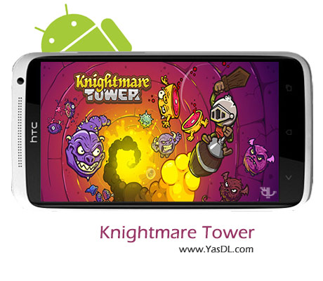 دانلود بازی Knightmare Tower v1.5.2 برای اندروید + نسخه پول بی نهایت