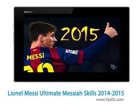 دانلود کلیپ مهارت های لیونل مسی در فصل 2015 - 2014 Lionel Messi