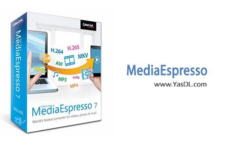 دانلود CyberLink MediaEspresso Deluxe v7.0.5420 مبدل فایل های صوتی و تصویری