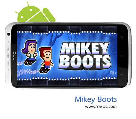 دانلود بازی Mikey Boots v1.0 برای اندروید + نسخه پول بی نهایت