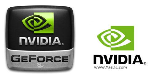 دانلود nVIDIA GeForce Driver WHQL - درایور کارت گرافیک انویدیا