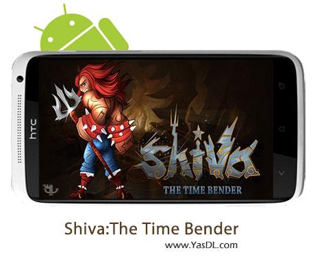 دانلود بازی Shiva:The Time Bender v1.8.6 برای اندروید + نسخه پول بی نهایت
