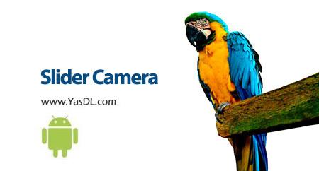 دانلود Slider Camera PRO 1.37 - برنامه افزایش کیفیت تصاویر برای اندروید