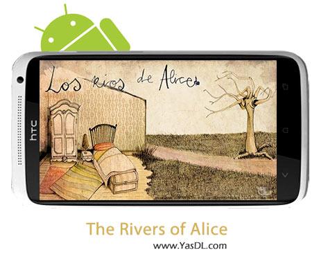 دانلود بازی The Rivers of Alice v1.50 برای اندروید