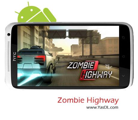 دانلود بازی Zombie Highway 2 1.2.1 برای اندروید + پول بی نهایت