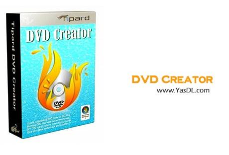 دانلود Tipard DVD Creator 3.5.12 - نرم افزار ساخت DVD