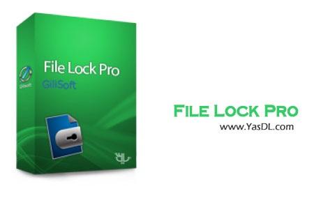 دانلود GiliSoft File Lock Pro 9.0.0 - نرم افزار قفل فایل ها