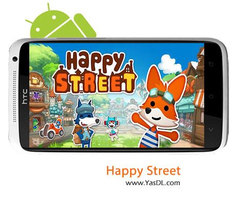 دانلود بازی Happy Street v2.6.610 برای اندروید + پول بی نهایت