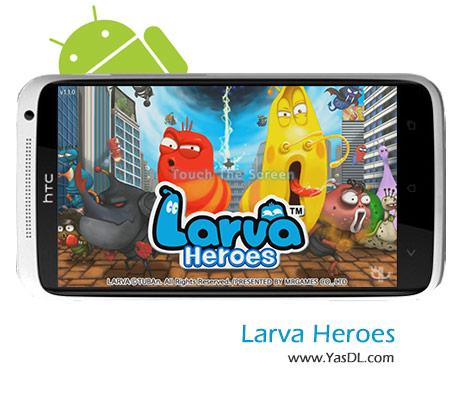 دانلود بازی Larva Heroes : Episode 2 v1.0.5 برای اندروید + نسخه پول بی نهایت
