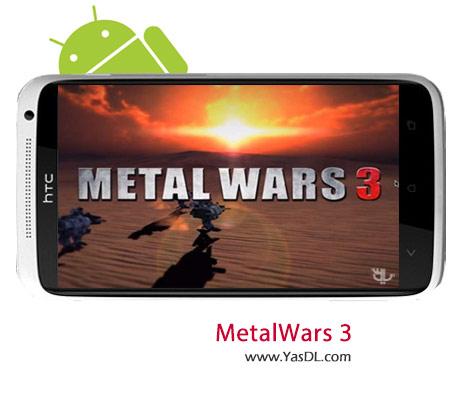 دانلود بازی Metal Wars 3 v1.2.3 برای اندروید + دیتا