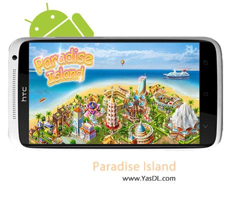 دانلود بازی Paradise Island v2.12 برای اندروید
