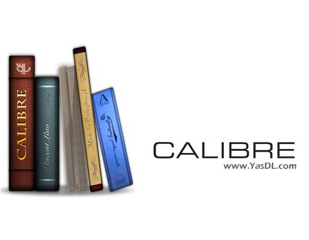 دانلود Calibre 2.37.1 Final - نرم افزار مدیریت کتاب های دیجیتالی