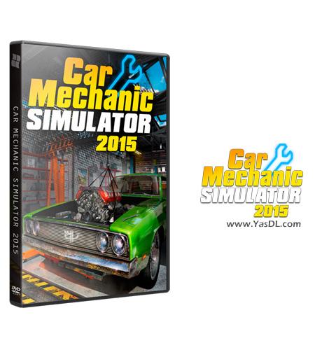 دانلود بازی Car Mechanic Simulator 2015 برای PC